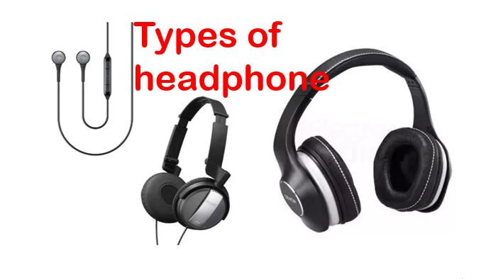Types of headphone hozone