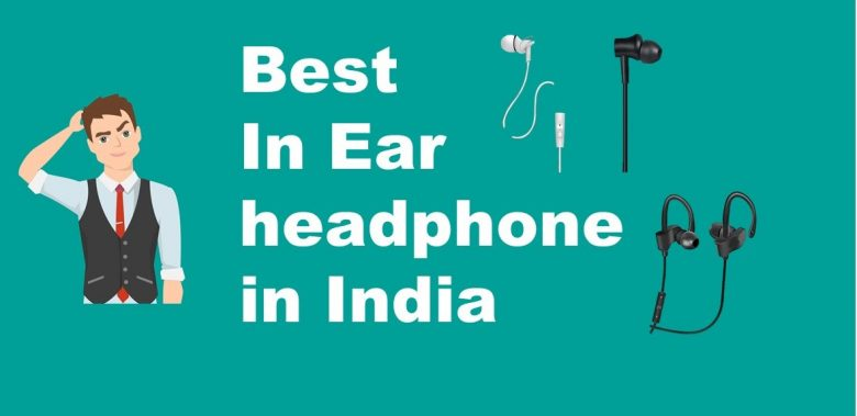 best in ear headphone india