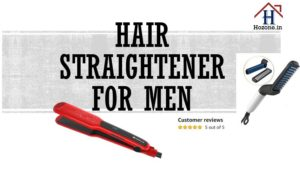 Best hair straightener for men