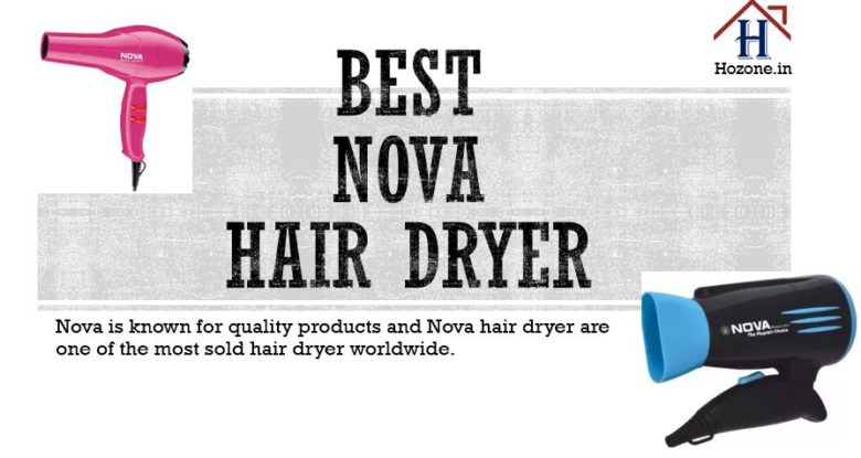 Hair dryer of nova