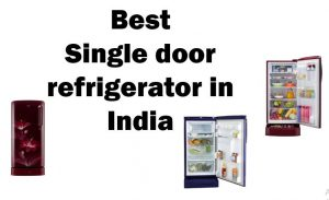 single door refrigerator India