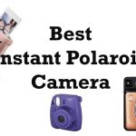 best instant Polaroid camera